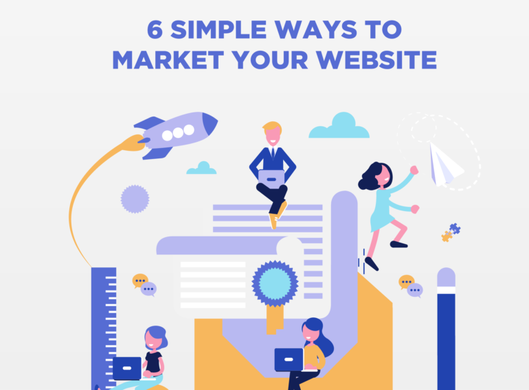 6 Simple Ways To Market Your Website